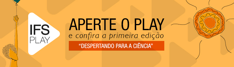 IFS PLAY - Lançamento