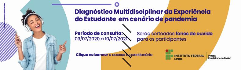 Diagnóstico Multidisciplinar da Experiência do Estudante do IFS em cenário de pandemia